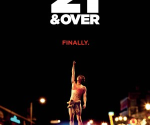 21 and Over (2013) Poster