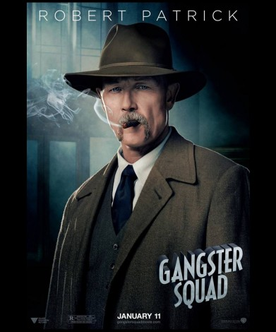 Robert Patrick in Gangster Squad