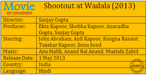 Shootout at Wadala 2013 Cast Shootout at Wadala (2013)