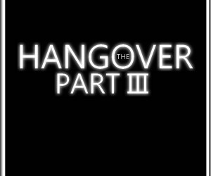 The Hangover Part III Posters