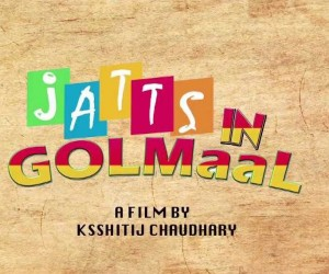Jatts In Golmaal (2013) Posters