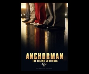 Anchorman 2 The Legend Continues Poster