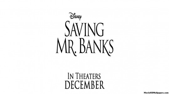 Disney - Saving Mr. Banks (2013)