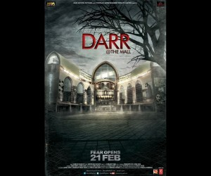 Darr at The Mall Poster 300x250 Darr @ the Mall (2014)
