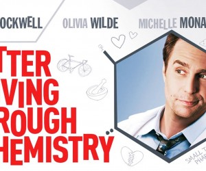 Better Living Through Chemistry Movie Images